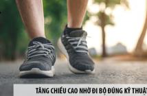 Tăng chiều cao nhờ đi bộ đúng kỹ thuật