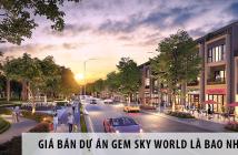 Giá bán dự án Gem Sky World là bao nhiêu? 1